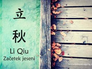 Začetek jeseni, Li Qiu 立秋 in kratki nasveti za dobro počutje